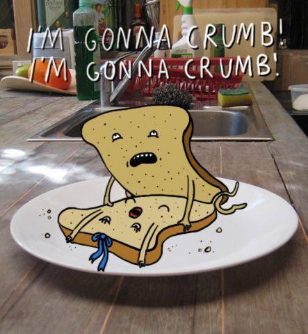 gonna crumb