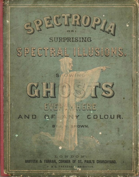 Book: Spectropia showing ghosts everywhere and of any colour
