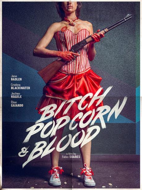 bitch popcorn,and blood