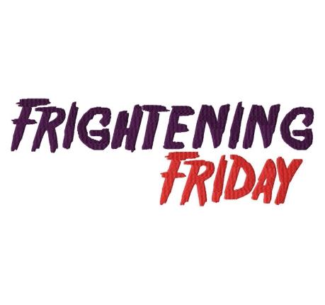 Frightening-Friday
